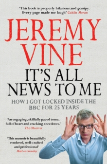It's All News to Me, Paperback Book