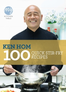 My Kitchen Table: 100 Quick Stir-fry Recipes, Paperback Book