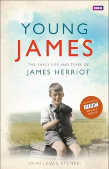 Young Herriot : The Early Life and Times of James Herriot, Hardback Book