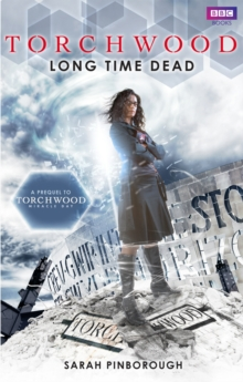 Torchwood: Long Time Dead, Paperback Book