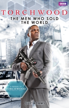 Torchwood: The Men Who Sold The World, Paperback Book