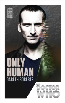 Doctor Who: Only Human : 50th Anniversary Edition, Paperback / softback Book