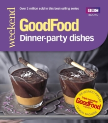 Good Food: Dinner-party Dishes, Paperback Book
