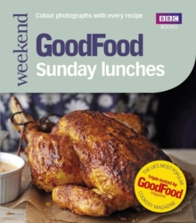 Good Food: Sunday Lunches, Paperback Book