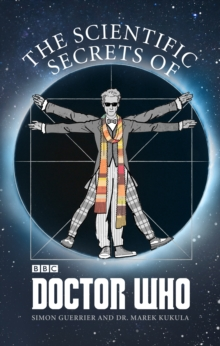 The Scientific Secrets of Doctor Who, Paperback Book