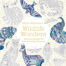 Millie Marotta's Wildlife Wonders : favourite illustrations from colouring adventures, Paperback / softback Book