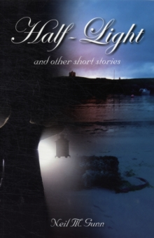 Half-Light : and Other Short Stories, Paperback Book