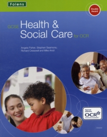 GCSE Health & Social Care: Student Book for OCR, Paperback Book