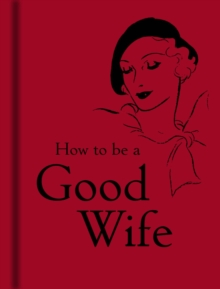 How to be a Good Wife, Hardback Book