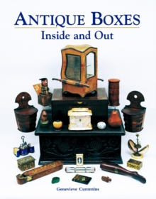 Antique Boxes - Inside and Out : For Eating, Drinking and Being Merry: Work, Play and the Boudoir, Hardback Book