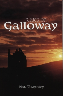Tales of Galloway, Paperback Book