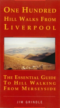 One Hundred Hill Walks from Liverpool, Paperback Book