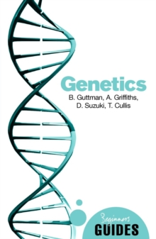 Genetics : A Beginner's Guide, Paperback Book