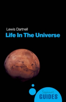 Life in the Universe : A Beginner's Guide, Paperback Book