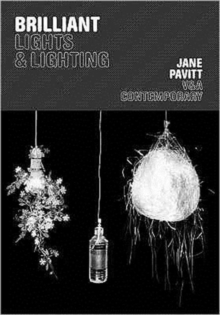 Brilliant : Lights and Lighting, Paperback Book