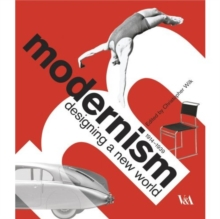Modernism : Designing a New World : 1914-1939, Paperback Book