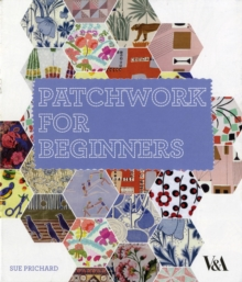 Patchwork for Beginners, Hardback Book
