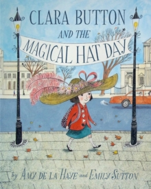 Clara Button and the Magical Hat Day, Hardback Book