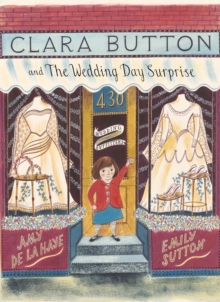 Clara Button and the Wedding Day Surprise, Hardback Book
