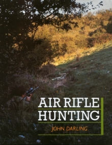 Air Rifle Hunting, Hardback Book