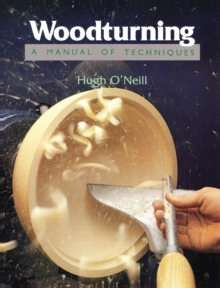 Woodturning - A Manual of Techniques, Paperback Book
