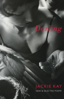 Darling : New and Selected Poems, Paperback Book
