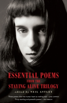 Essential Poems from the Staying Alive Trilogy, Paperback Book