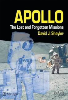 Apollo : The Lost and Forgotten Missions, Paperback / softback Book