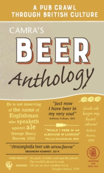 Camra's Beer Anthology : A Pub Crawl Through British Culture, Hardback Book