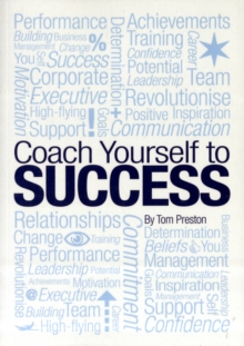 Coach Yourself to Success, Paperback Book