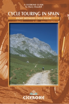 Cycle Touring in Spain : 8 multi-day routes throughout Spain, Paperback / softback Book