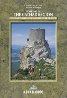 Walks in the Cathar Region : Cathar Castles of south-west France, Paperback / softback Book