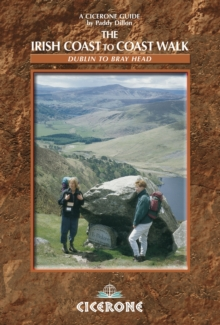 The Irish Coast to Coast Walk : Dublin to Bray Head, Paperback Book