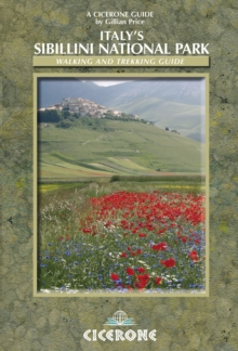 Italy's Sibillini National Park : Walking and Trekking Guide, Paperback Book