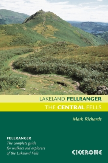 The Central Fells : Walking Guide to the Lake District, Paperback Book
