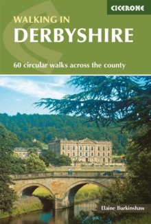 Walking in Derbyshire : 60 Circular Walks Across the County, Paperback Book