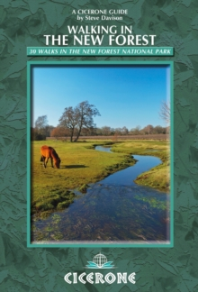 Walking in the New Forest : 30 Walks in the New Forest National Park, Paperback / softback Book