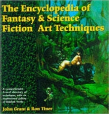 The Encyclopedia of Fantasy and Science Fiction Art Techniques, Paperback Book