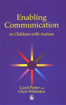 Enabling Communication in Children with Autism, Paperback Book