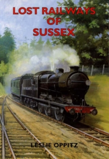 Lost Railways of Sussex, Paperback Book