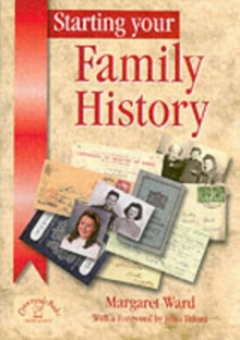 Starting Your Family History, Paperback Book