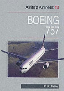 Airlife's Airliners : Boeing 757 v. 13, Paperback Book