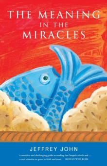 The Meaning in the Miracles, Paperback Book