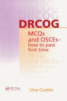 DRCOG MCQs and OSCEs - How to Pass First Time, Paperback Book
