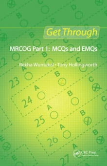 Get Through MRCOG Part 1: MCQs and EMQs, Paperback Book
