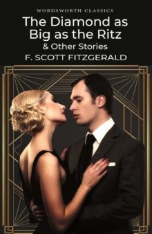 The Diamond as Big as the Ritz & Other Stories, Paperback Book