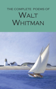 The Complete Poems of Walt Whitman, Paperback Book