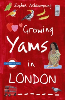 Growing Yams in London, Paperback Book