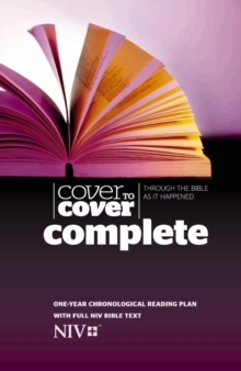 Cover to Cover Complete NIV Edition : Through The Bible As It Happened, Hardback Book