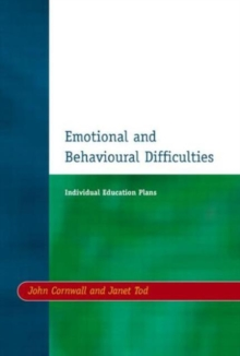 Individual Education Plans (IEPs) : Emotional and Behavioural Difficulties, Paperback Book